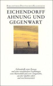 Werke Band 2. Erzählungen I. Ahnung und Gegenwart