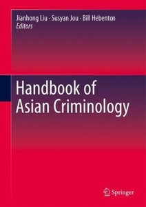 Handbook of Asian Criminology