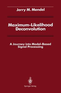 Maximum-Likelihood Deconvolution