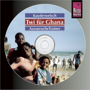 Twi für Ghana. Kauderwelsch AusspracheTrainer. CD
