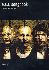 E.S.T. songbook Esbjörn Svensson Trio