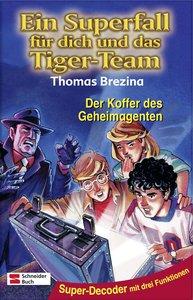 Ein Superfall für dich und das Tiger-Team 09. Der Koffer des Geh