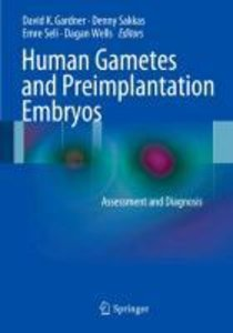 Human Gametes and Preimplantation Embryos