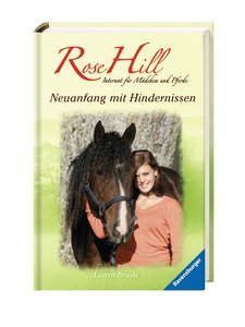 Rose Hill 20. Neuanfang mit Hindernissen