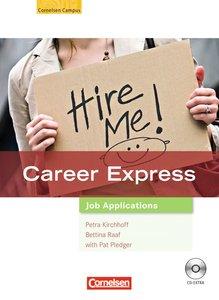 Career express. Europäischer Referenzrahmen: B2. Job Application