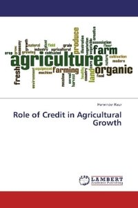 Role of Credit in Agricultural Growth