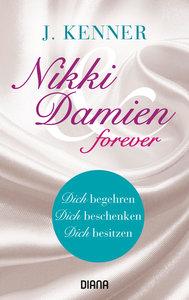 Nikki & Damien forever (Stark 7-9)