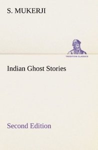 Indian Ghost Stories Second Edition