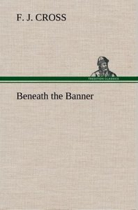 Beneath the Banner