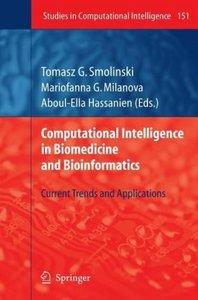 Computational Intelligence in Biomedicine and Bioinformatics