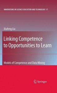 Linking Competence to Opportunities to Learn