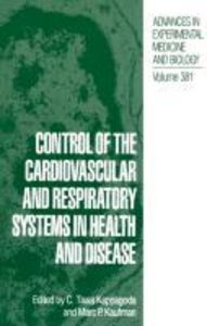Control of the Cardiovascular and Respiratory Systems in Health