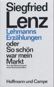 Lehmanns Erzählungen oder So schön war mein Markt