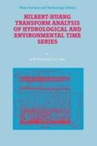 Hilbert-Huang Transform Analysis of Hydrological and Environment
