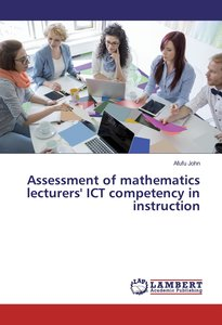 Assessment of mathematics lecturers\' ICT competency in instruct