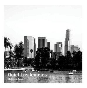 Quiet Los Angeles