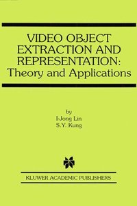 Video Object Extraction and Representation