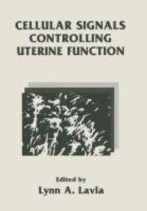 Cellular Signals Controlling Uterine Function