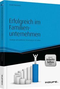Erfolgreich im Familienunternehmen - inkl. Arbeitshilfen online