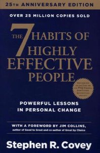 The 7 Habits of Highly Effective People. 25th Anniversary Editio