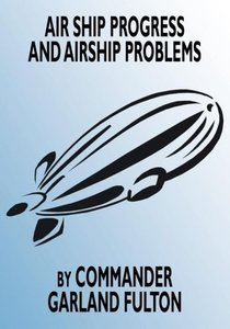 Airship Progress and Airship Problems