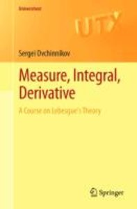 Measure, Integral, Derivative