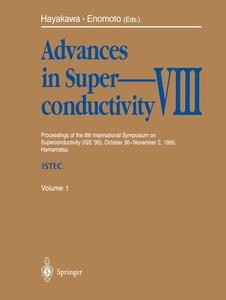 Advances in Superconductivity VIII