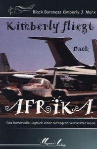 Kimberly fliegt nach Afrika