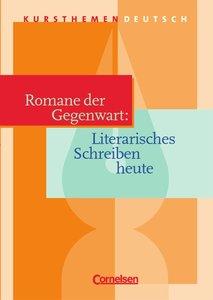 Kursthemen Deutsch. Romane der Gegenwart