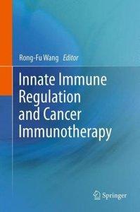 Innate Immune Regulation and Cancer Immunotherapy