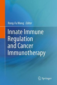Innate Immune Regulation and Cancer Immunotherapy
