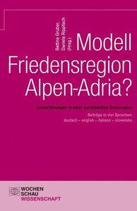 Modell Friedensregion Alpen-Adria?