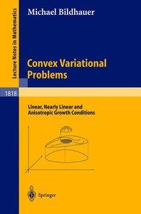 Convex Variational Problems