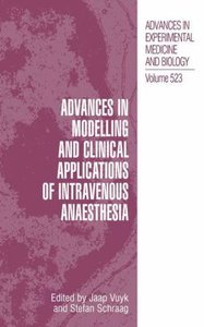 Advances in Modelling and Clinical Application of Intravenous An