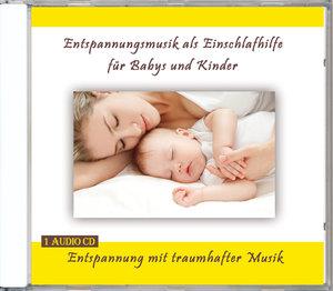 Entspannungsmusik als Einschlafhilfe für Babys und