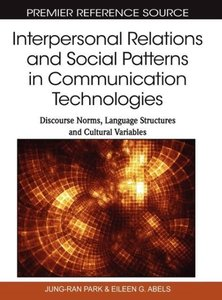 Interpersonal Relations and Social Patterns in Communication Tec