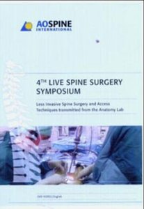4th Live Spine Surgery Symposium 2004, 1 DVD-ROM
