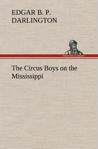 The Circus Boys on the Mississippi : or, Afloat with the Big Sho