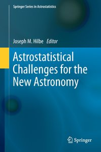 Astrostatistical Challenges for the New Astronomy