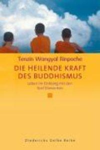 Die heilende Kraft des Buddhismus