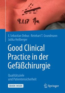 Good Clinical Practice in der Gefäßchirurgie