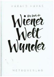 Das Buch der Wiener Weltwunder