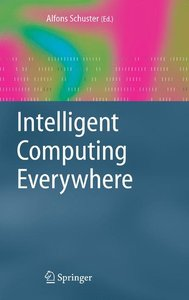 Intelligent Computing Everywhere