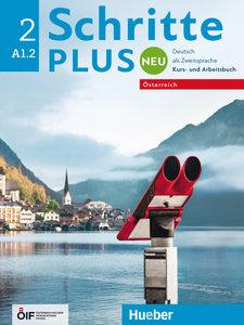 Schritte plus Neu 2 - Österreich. Kursbuch + Arbeitsbuch mit Aud