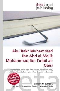 Abu Bakr Muhammad Ibn Abd al-Malik Muhammad Ibn Tufail al-Qaisi