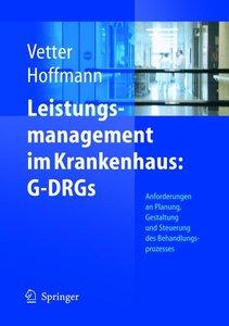 Leistungsmanagement im Krankenhaus: G-DRGs