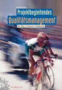 Projektbegleitendes Qualitatsmanagement