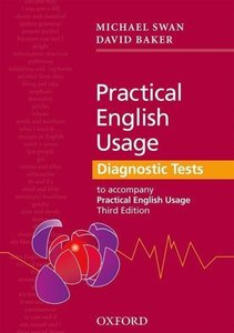 Practical English Usage. Grammar Scan. Diagnostic Tests