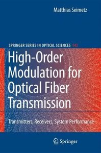 High-Order Modulation for Optical Fiber Transmission