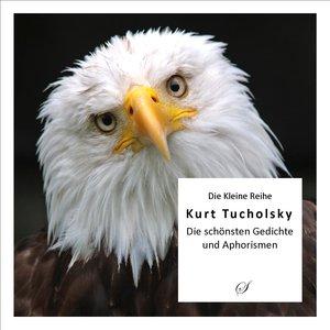 Die Kleine Reihe: Kurt Tucholsky